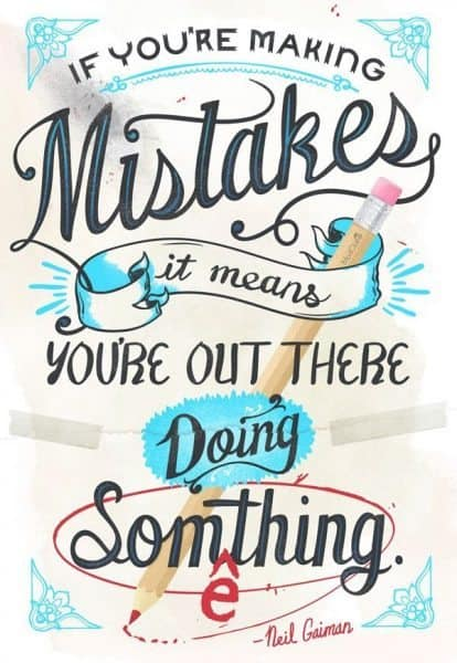 Inspirational Picture Quotes make mistakes