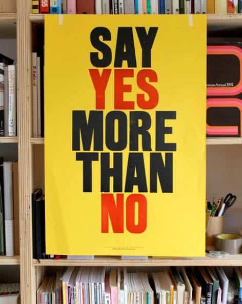 Inspirational Picture Quotes say yes