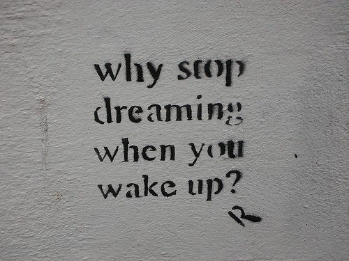 Inspirational Picture Quotes why stop dreaming