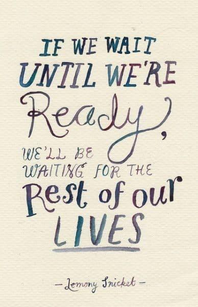 Motivational Picture Quotes dont wait