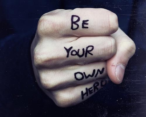 Inspiring Picture Quotes be your own hero