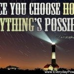 Anything is Possible with Hope