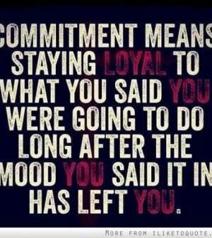 inspirational commitment quotes