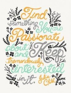 inspirational picture quotes find something your are passionate about