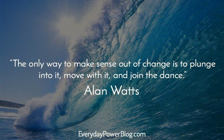 Water Is Life Quote Adorable Alan Watts Quotes About Life Love And Dreams That Will Awaken You
