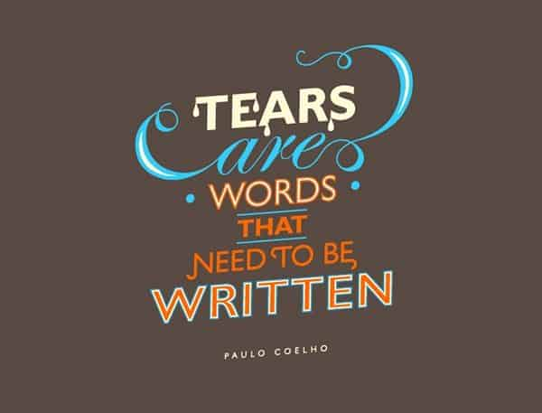 paulo coelho quotes tears are words