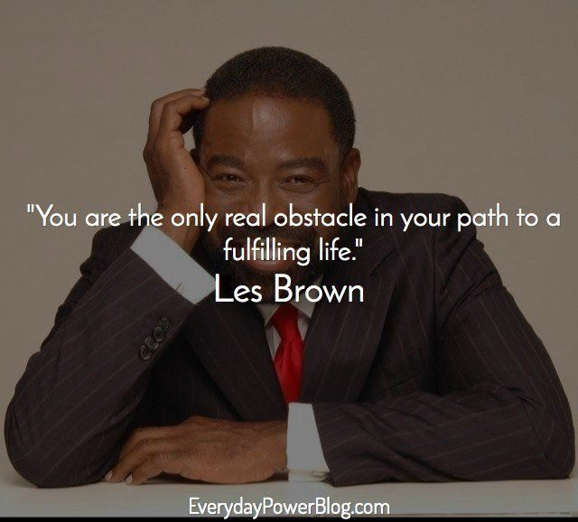Les Brown quotes about success in life