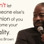 15 Les Brown Quotes To Inspire The Greatness In You!