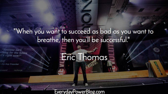 motivational eric thomas quotes