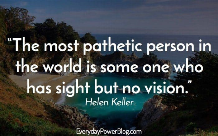 Quotes About Vision Impressive Helen Keller Quotes About Vision Love And Optimism To Inspire You