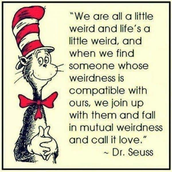 I Love You Quotes Dr Seuss : 50 Dr. Seuss Quotes On Love, Life and Learning