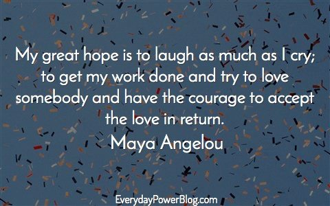61 Maya Angelou Quotes Celebrating Success Love Life 2019