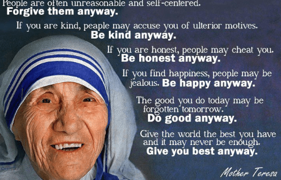 Do It Anyway by Mother Teresa