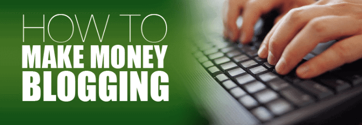 How To Make Money Blogging 2
