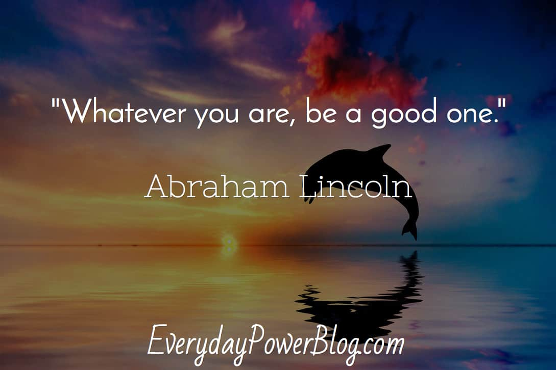 Good Quotes About Life Abraham Lincoln Quotes On Life Education And Freedom To Inspire You