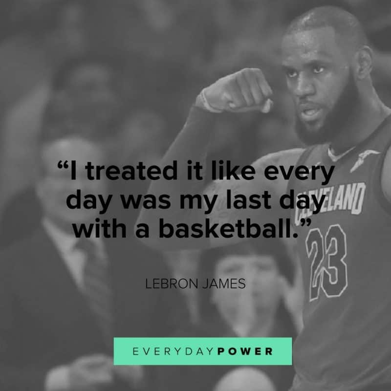 Lebron James Quotes about basketball