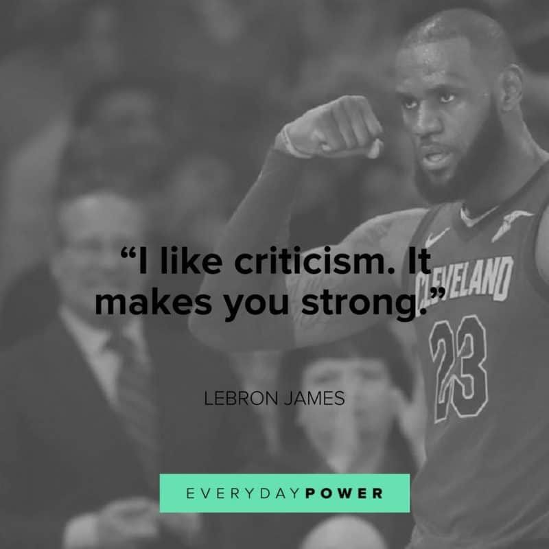 Lebron James Quotes about getting stronger