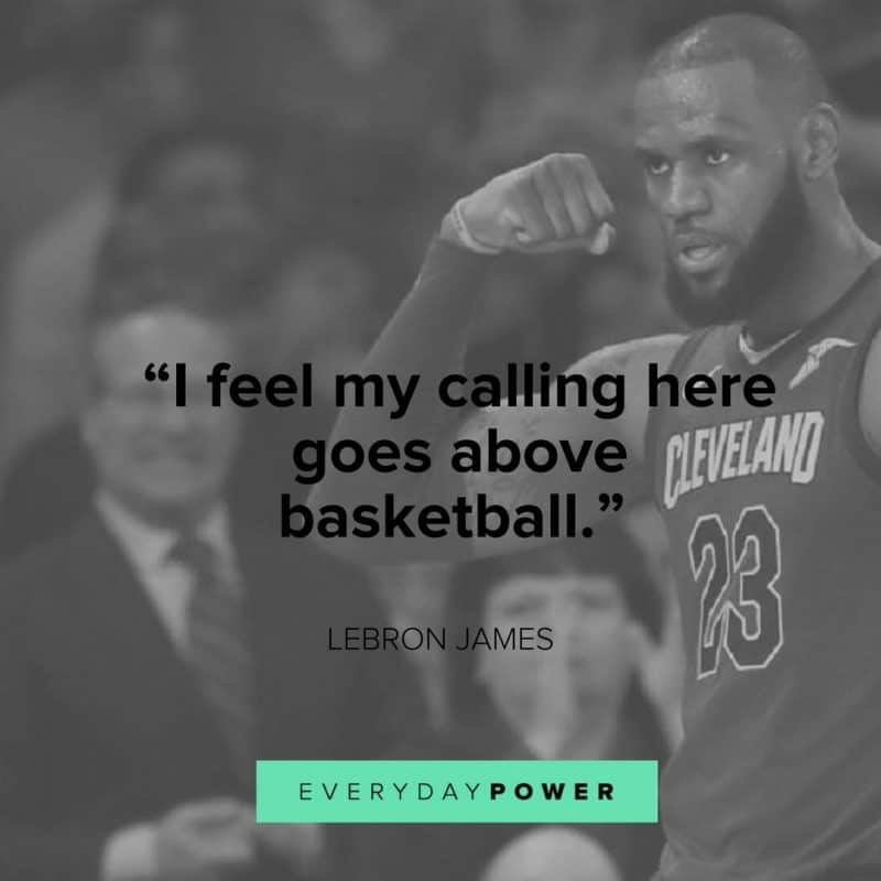 inspirational Lebron James Quotes about life