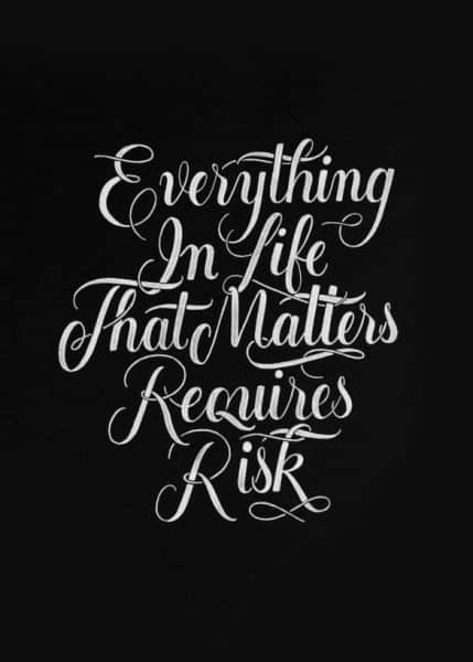 life love quotes and risk