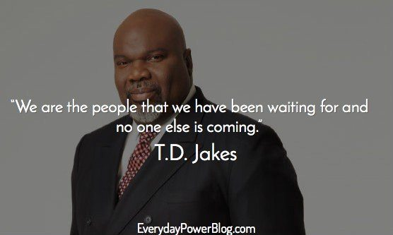 best td jakes quotes