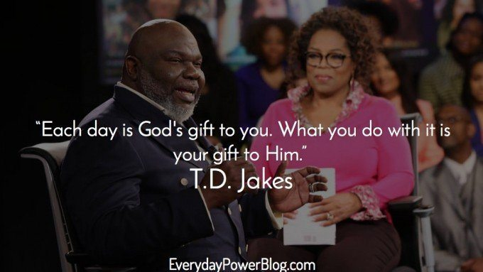 best td jakes quotes on life
