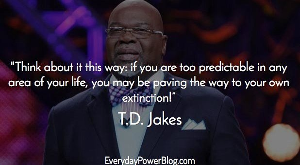 td jakes quotes about life