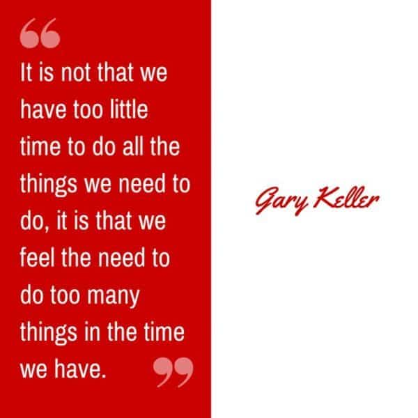 25 Motivating Gary Keller Quotes About The One Thing 2019