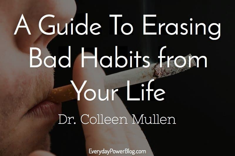 a guide to erasing bad habits