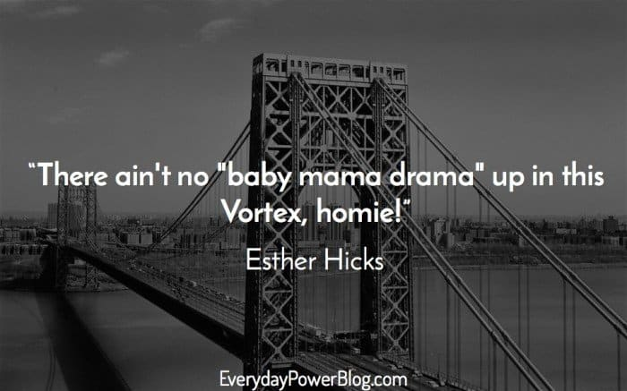 Esther Hicks Quotes about life and dreams