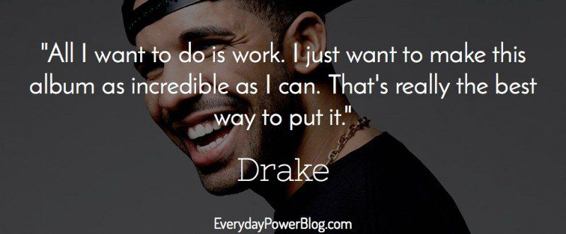 Drake Quote The Worse Feeling Is When Someone Makes You: Drake Quotes About Confidence, Love And Life