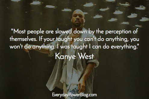 inspirational kanye west quotes