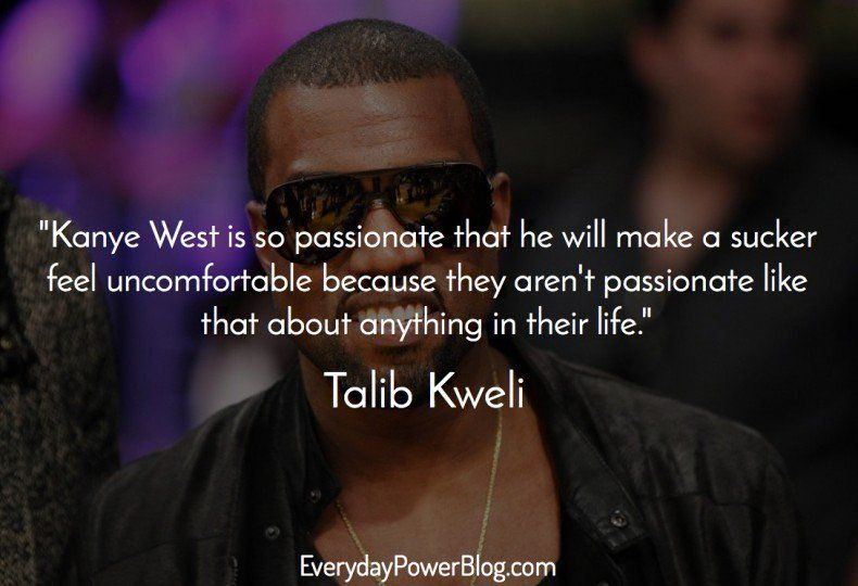 40 Kanye West Quotes On Life Love And Chicago Updated 2019