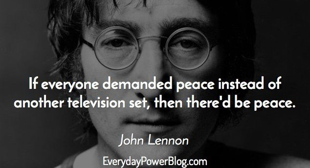 35 John Lennon Quotes On Peace Love And Life 2019