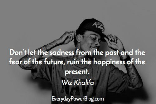 Wiz Khalifa quotes about love