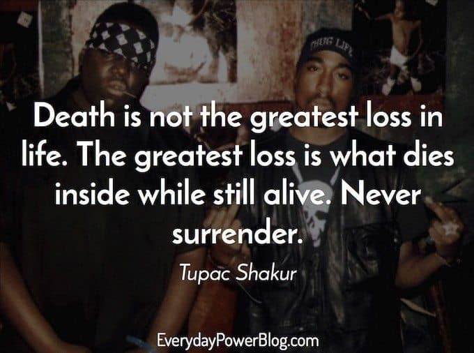 tupac quotes about thug life and success
