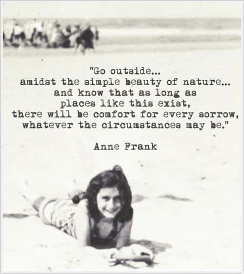 Anne Frank Quotes about nature
