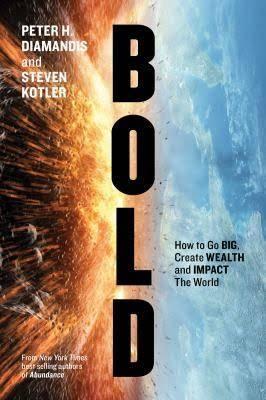 Bold - Peter Diamandis Steven Kotler