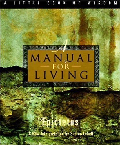 Manual For Living (Epictetus)