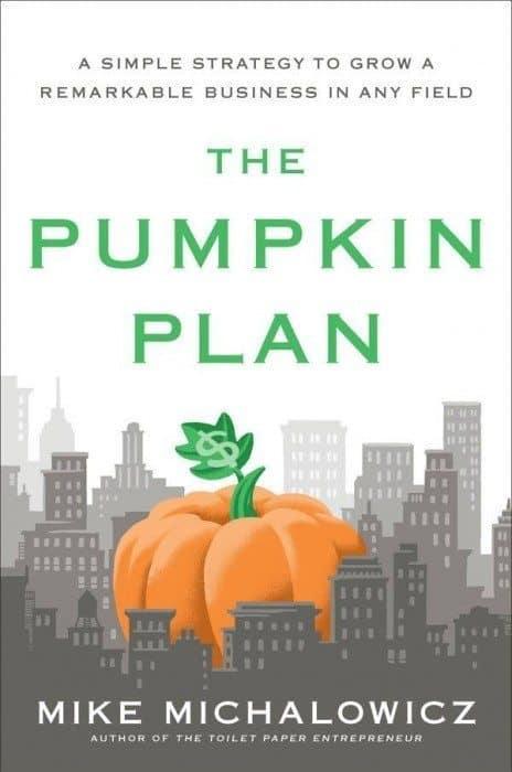 The Pumpkin Plan by Mike Michalowicz