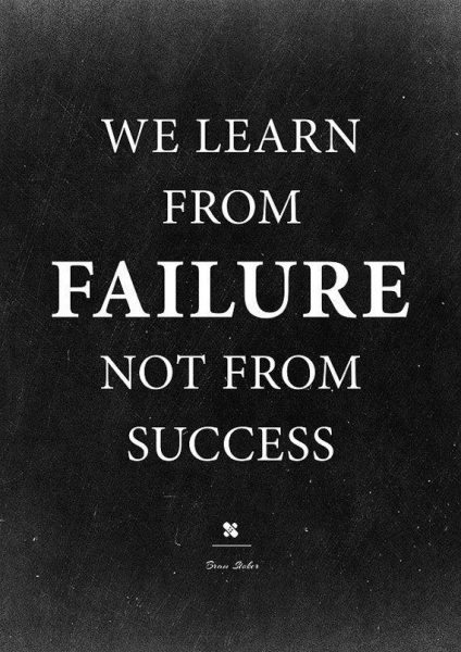 Your way to success will pass through massive failure 2