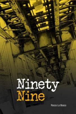 Ninety Nine by Rocco Lo Bosco