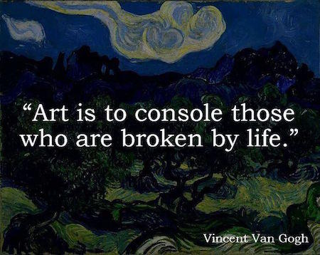 Vincent Van Gogh Quotes About Life And Love Everyday Power