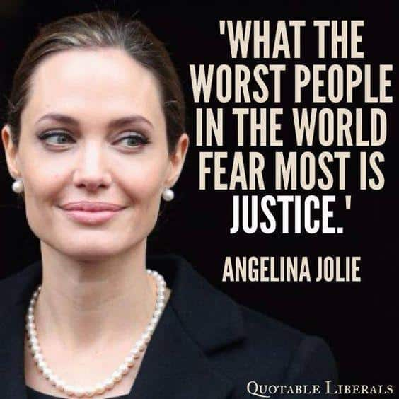 Justice And Peace Quotes: 50 Angelina Jolie Quotes On Love, Brad And World Peace