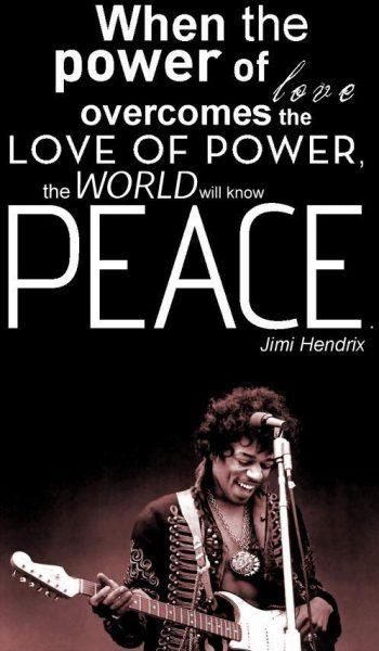 Jimi Hendrix Quotes on music, love and life