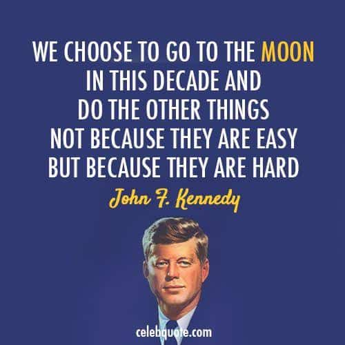 Image result for President Kennedy to work toward putting a man on the moon