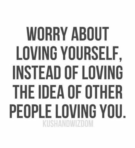 Quotes Love Yourself 100 Quotes About Loving Yourself And Changing Your Life