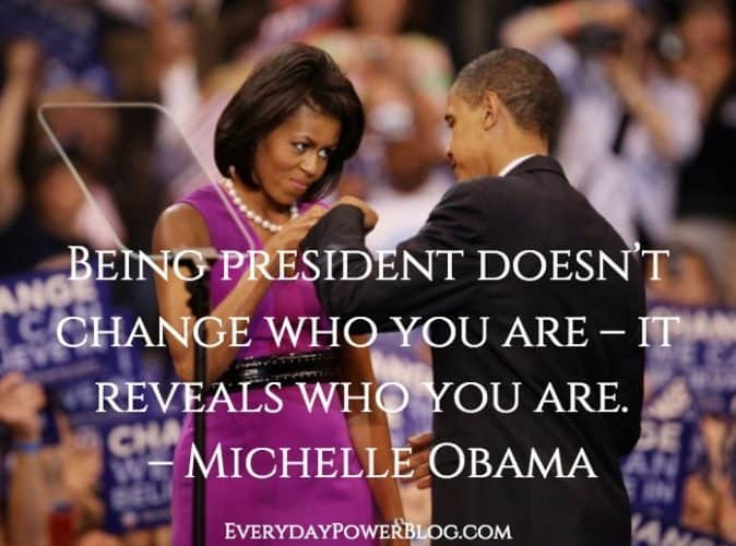Michelle Obama quotes about being president