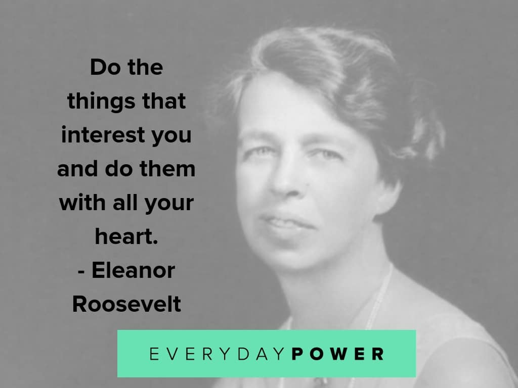 eleanor roosevelt quotes on interests