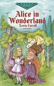 Alice In Wonderland, by Lewis Carroll