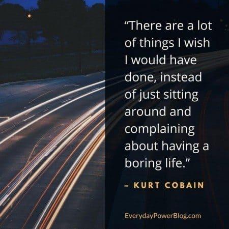 kurt cobain quotes life